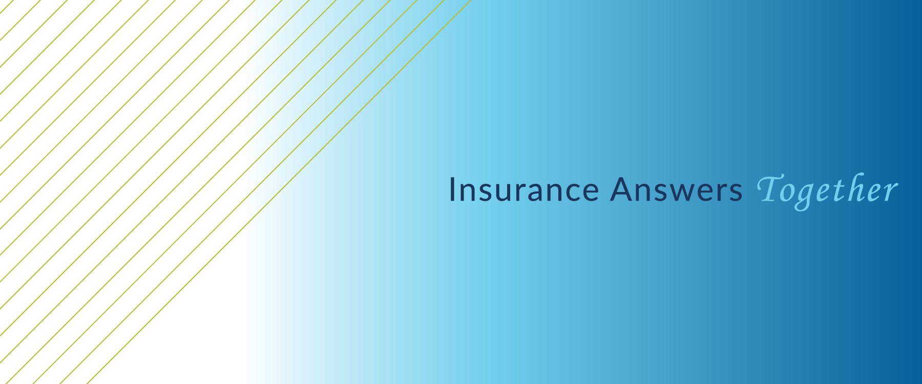 Website - Insurance Answers Together Banner-01